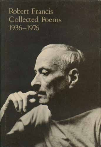 9780870232114: Robert Francis: Collected Poems, 1936-1976