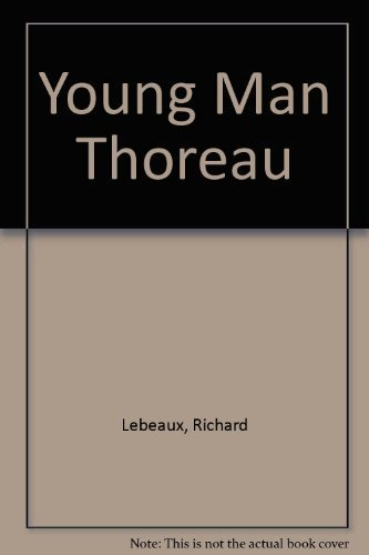 9780870232312: Young Man Thoreau