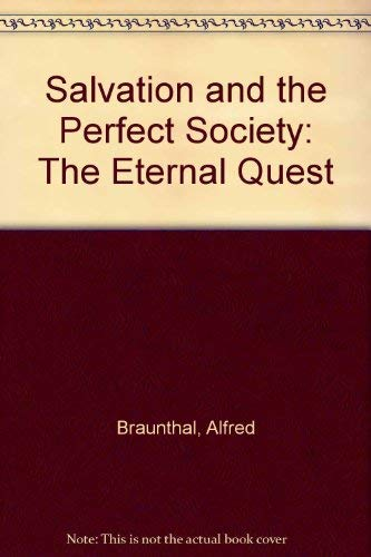 9780870232732: Salvation and the Perfect Society: The Eternal Quest
