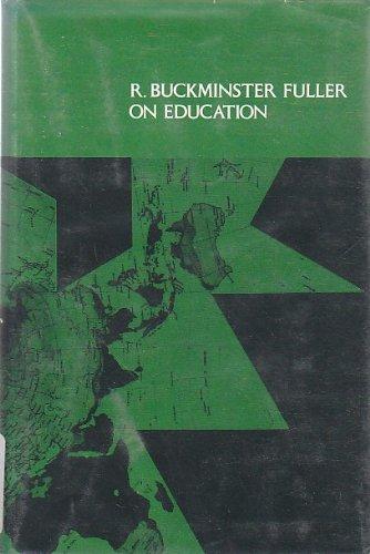 9780870232763: Title: R Buckminster Fuller on education