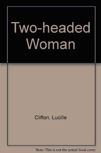 Two-Headed Woman: Clifton, Lucille