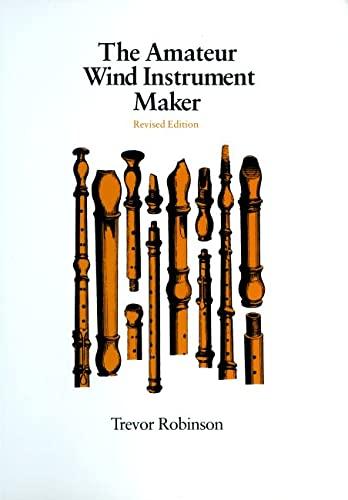9780870233128: The Amateur Wind Instrument Maker
