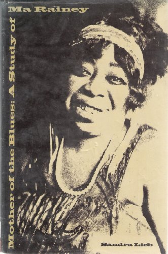 9780870233340: Mother of the Blues: A Study of Ma Rainey
