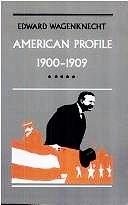 9780870233500: American Profile, 1900-1909
