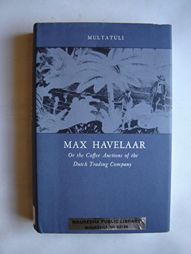 9780870233593: Max Havelaar (Library of the Indies)