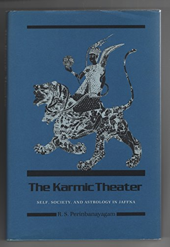 The Karmic Theater: Self, Society and Astrology in Jaffna,