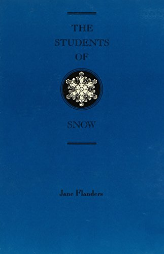 The Students of Snow (Juniper Prize for Poetry): Flanders, Jane