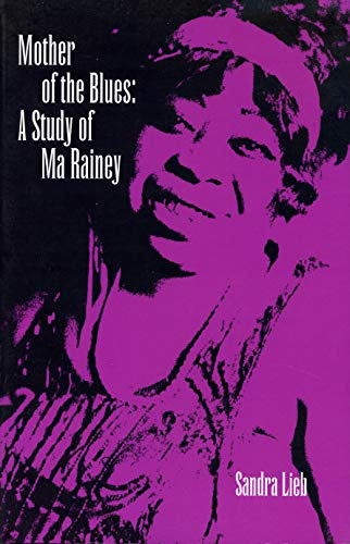 9780870233944: Mother of the Blues: A Study of Ma Rainey