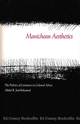 9780870233951: Manichean Aesthetics: Politics of Literature in Colonial Africa