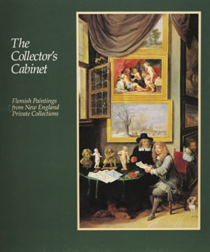9780870234200: The Collector's Cabinet: Flemish Paintings from New England Private Collections