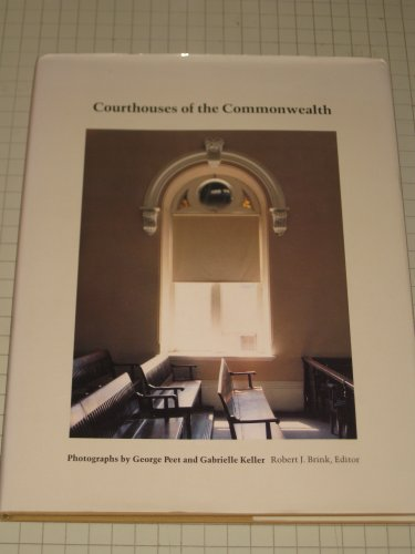 Courthouses of the Commonwealth: Peet, George