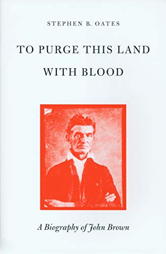 9780870234583: To Purge This Land with Blood: Biography of John Brown