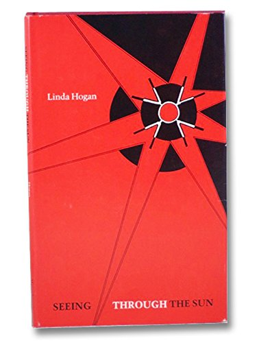 Seeing Through the Sun (Juniper Prize): Hogan, Linda