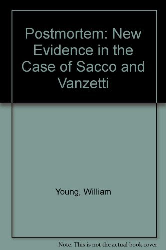 9780870234781: Postmortem: New Evidence in the Case of Sacco and Vanzetti