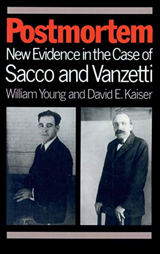 9780870234798: Postmortem: New Evidence in the Case of Sacco and Vanzetti