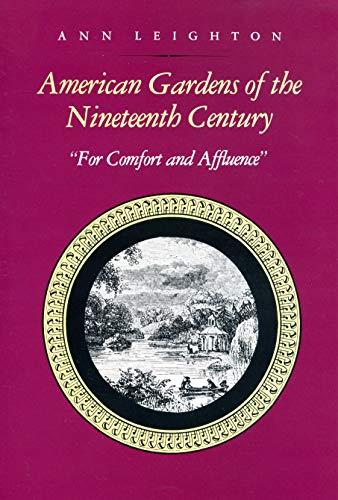 9780870235337: American Gardens of the Nineteenth Century: