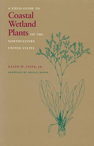 9780870235382: Field Guide to Coastal Wetland Plants of the Northeastern United States