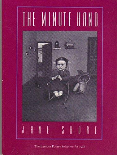 9780870235719: The Minute Hand (Winner Lamont Poetry, 1986)