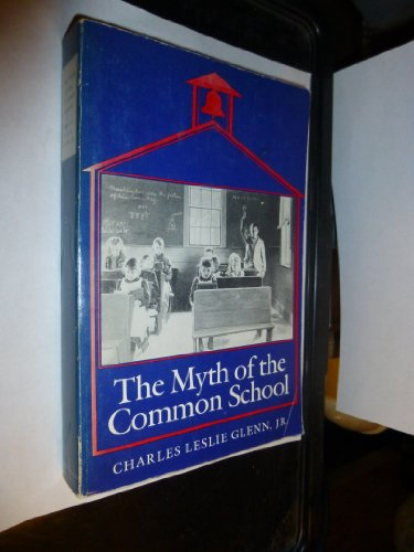 9780870236020: The Myth of the Common School