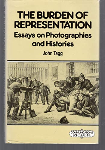 9780870236259: The Burden of Representation: Essays on Photographies and Histories