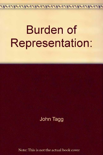 9780870236266: Burden of Representation: Essays on Photographies and Histories