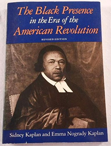 Black Presence in the Era of the American Revolution: Sidney Kaplan