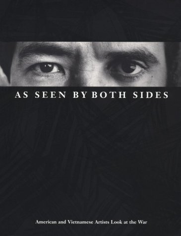 9780870237447: As Seen by Both Sides: American and Vietnamese Artists Look at the War