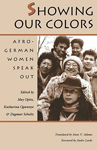 9780870237607: Showing Our Colors: Afro-German Women Speak Out