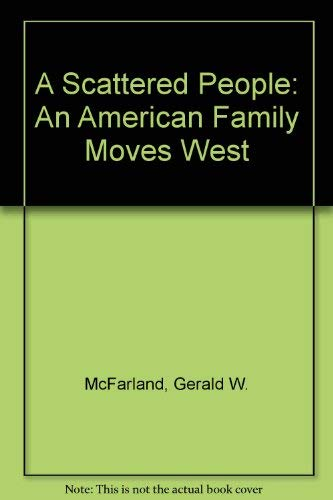 9780870237652: A Scattered People: An American Family Moves West