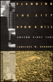 9780870237805: Planning the City upon a Hill: Boston Since 1630