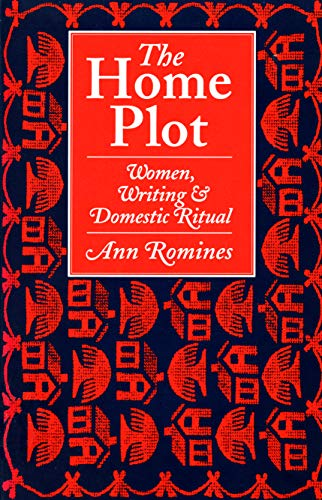 9780870237942: The Home Plot: Women, Writing, and Domestic Ritual