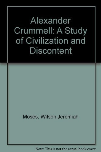 9780870237966: Alexander Crummell: A Study of Civilization and Discontent