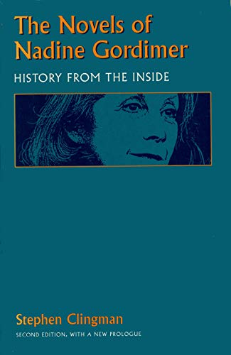 9780870238024: The Novels of Nadine Gordimer: History from the Inside