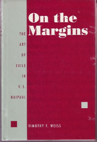 9780870238208: On the Margins: The Art of Exile in V.S. Naipaul