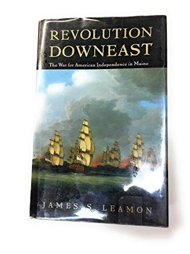 9780870238239: Revolution Downeast: The War for American Independence in Maine