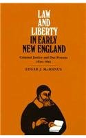 9780870238246: Law and Liberty in Early New England: Criminal Justice and Due Process, 1620-1692