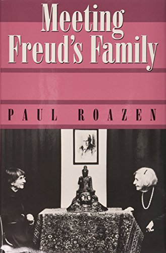 Meeting Freud's Family: Roazen, Paul