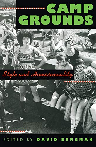 9780870238789: Camp Grounds: Style and Homosexuality