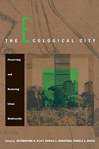 9780870238840: The Ecological City: Preserving and Restoring Urban Biodiversity