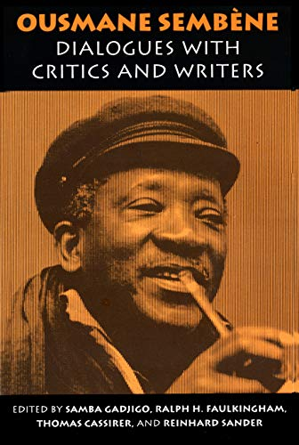 9780870238895: Ousmane Sembene: Dialogues with Critics and Writers
