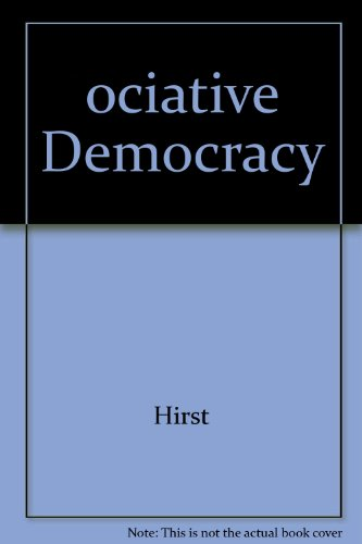 9780870238963: Associative Democracy: New Forms of Economic and Social Governance