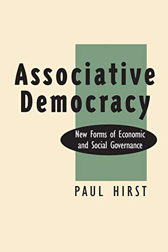 9780870238970: Associative Democracy: New Forms of Economic and Social Governance