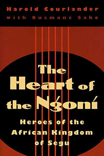 9780870239298: Heart of the Ngoni: Heroes of the African Kingdom of Segu