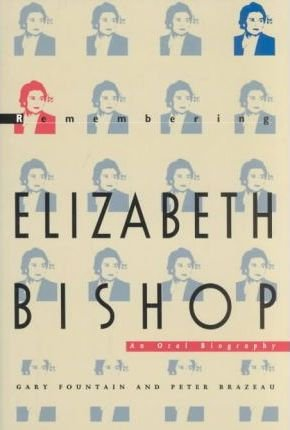 9780870239366: Remembering Elizabeth Bishop: An Oral Biography