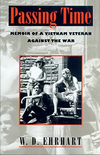 9780870239588: Passing Time: Memoir of a Vietnam Veteran Against the War