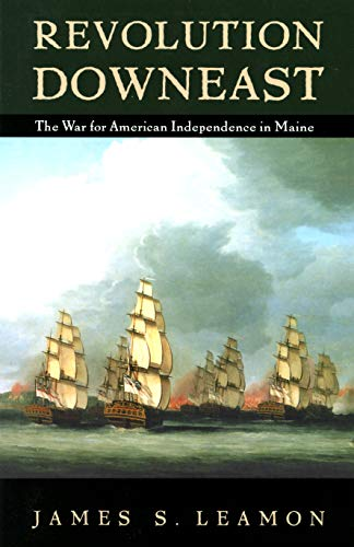 9780870239595: Revolution Downeast: The War for American Independence in Maine