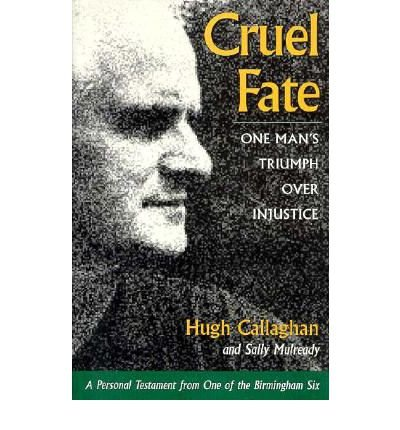 9780870239878: Cruel Fate: One Man's Triumph over Injustice