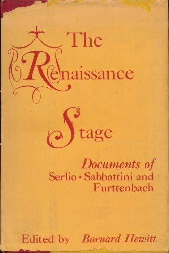 9780870240041: The Renaissance Stage: Documents of Serlio, Sabbatino, and Furttenbach