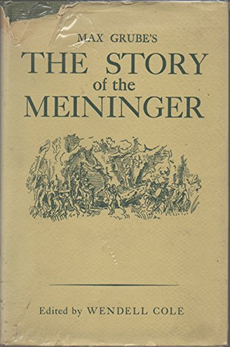 The Story of Meininger: Grube, Max; Edited