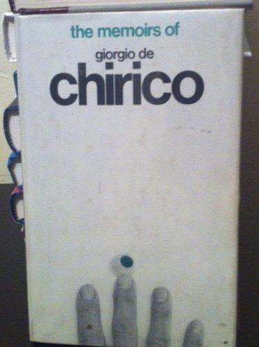 The Memoirs of Giorgio de Chirico: Giorgio de Chirico
